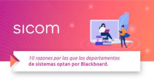 10 razones por las que los departamentos de sistemas optan por Blackboard