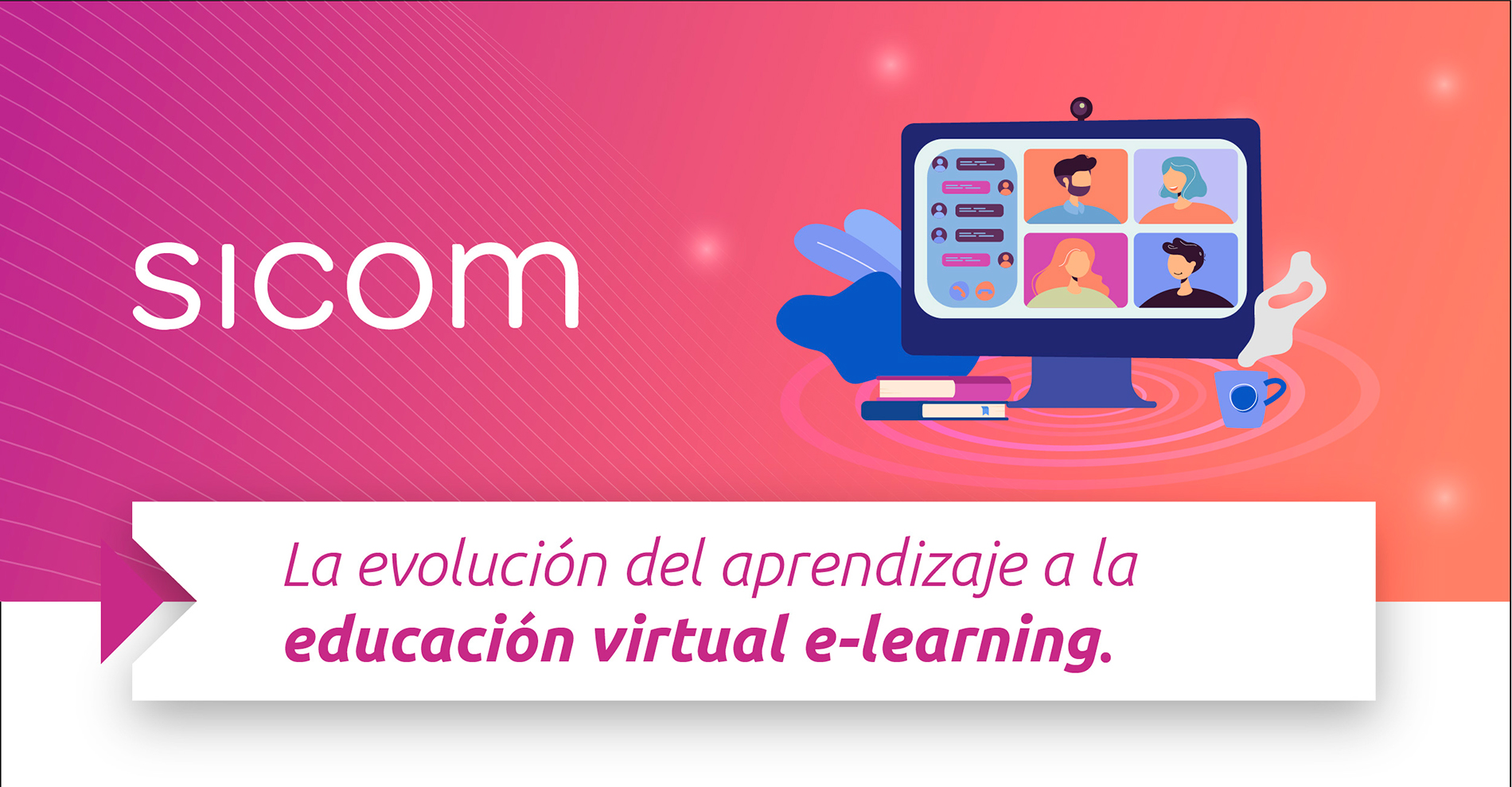 La evolución del aprendizaje a la educación virtual e-learning