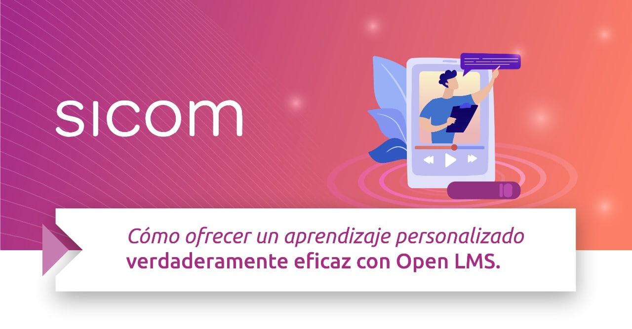 Cómo ofrecer un aprendizaje personalizado y eficaz con Open LMS