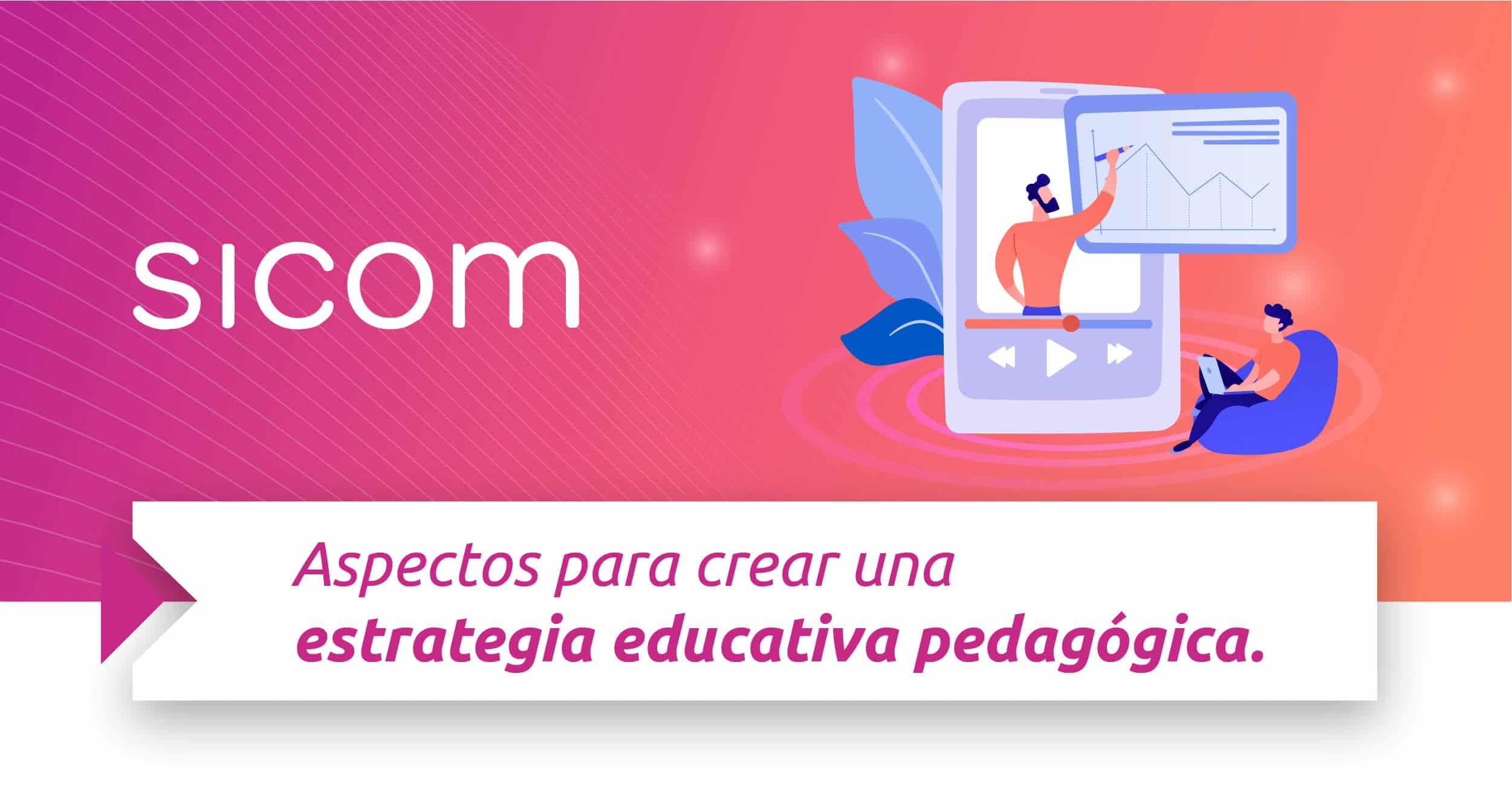 Aspectos para crear una estrategia educativa pedagógica